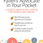 Why I wrote the Ultimate Patient Advocate in Your Pocket